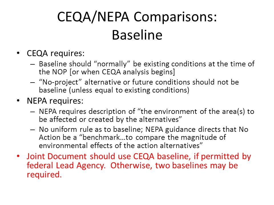 CEQA/NEPA Comparisons: Baseline