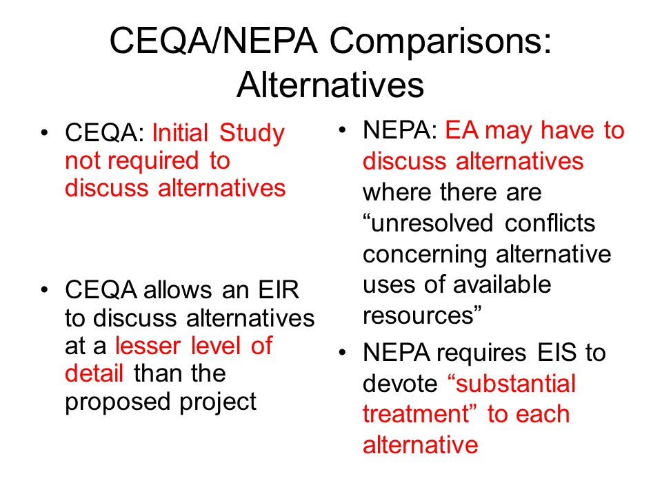 CEQA/NEPA Comparisons: Alternatives