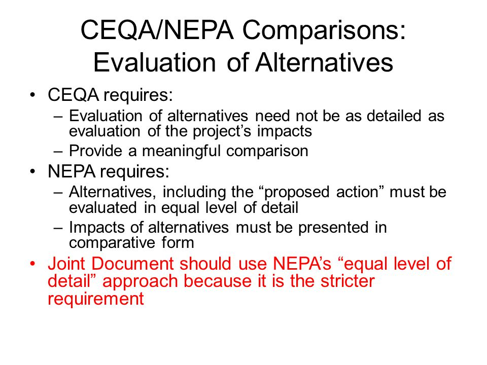 CEQA/NEPA Comparisons: Evaluation of Alternatives