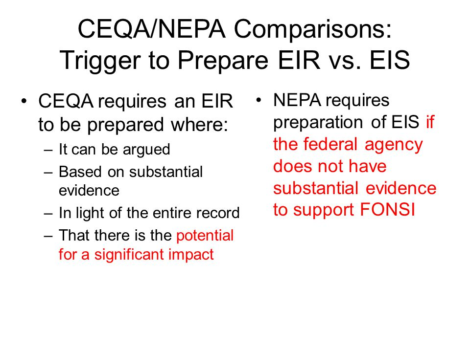 CEQA/NEPA Comparisons: Trigger to Prepare EIR vs. EIS