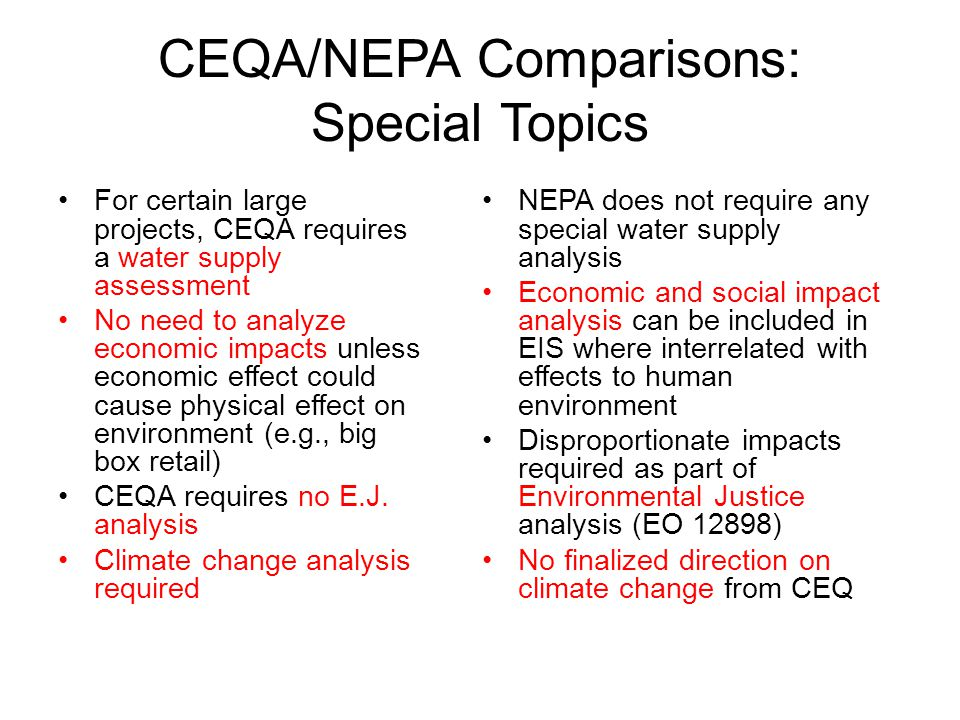 CEQA/NEPA Comparisons: Special Topics