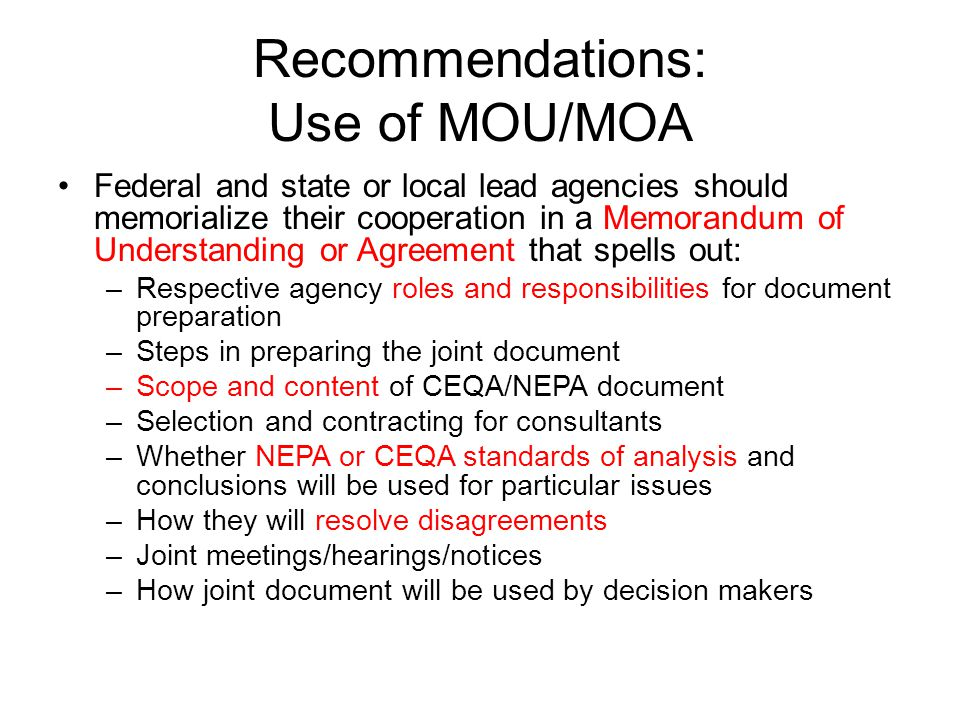 Recommendations: Use of MOU/MOA