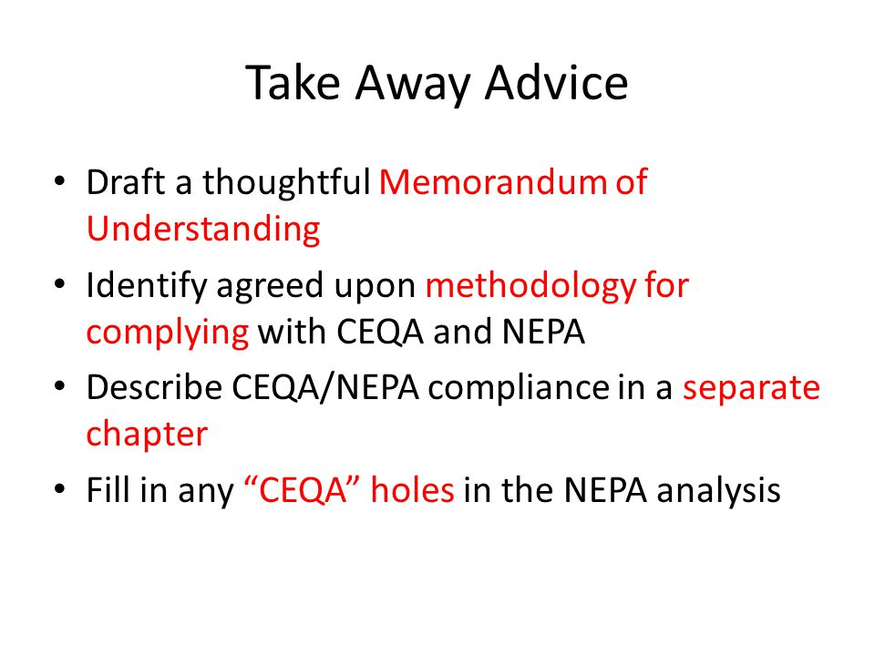 Take Away Advice Draft a thoughtful Memorandum of Understanding