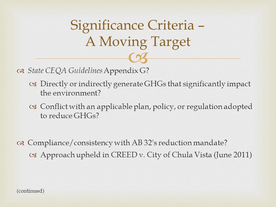 Significance Criteria – A Moving Target