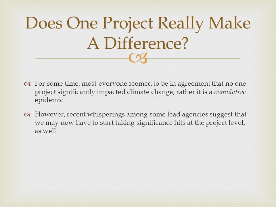 Does One Project Really Make A Difference