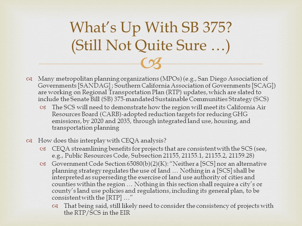 What's Up With SB 375 (Still Not Quite Sure …)