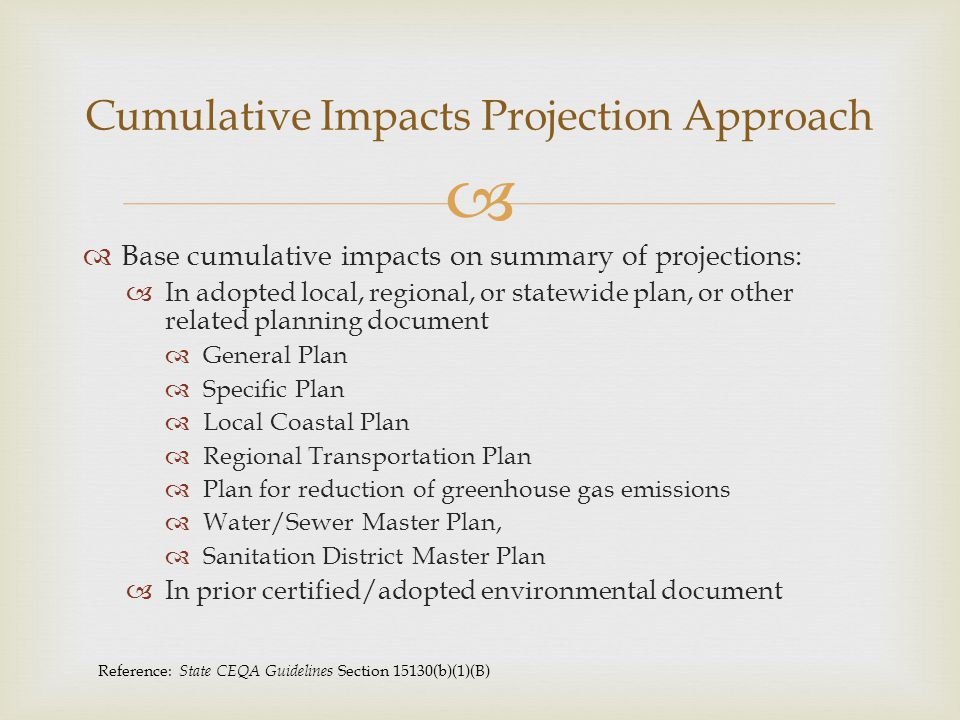 Cumulative Impacts Projection Approach