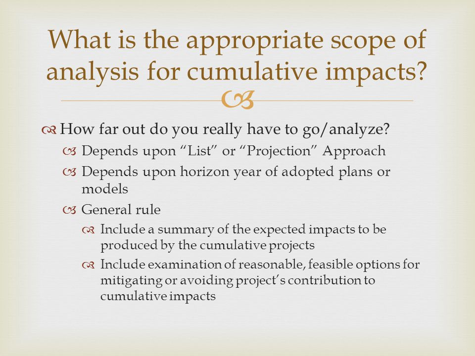 What is the appropriate scope of analysis for cumulative impacts