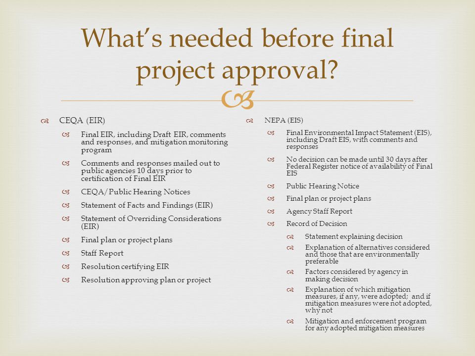What's needed before final project approval