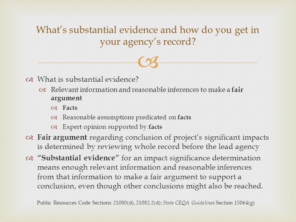 What's substantial evidence and how do you get in your agency's record