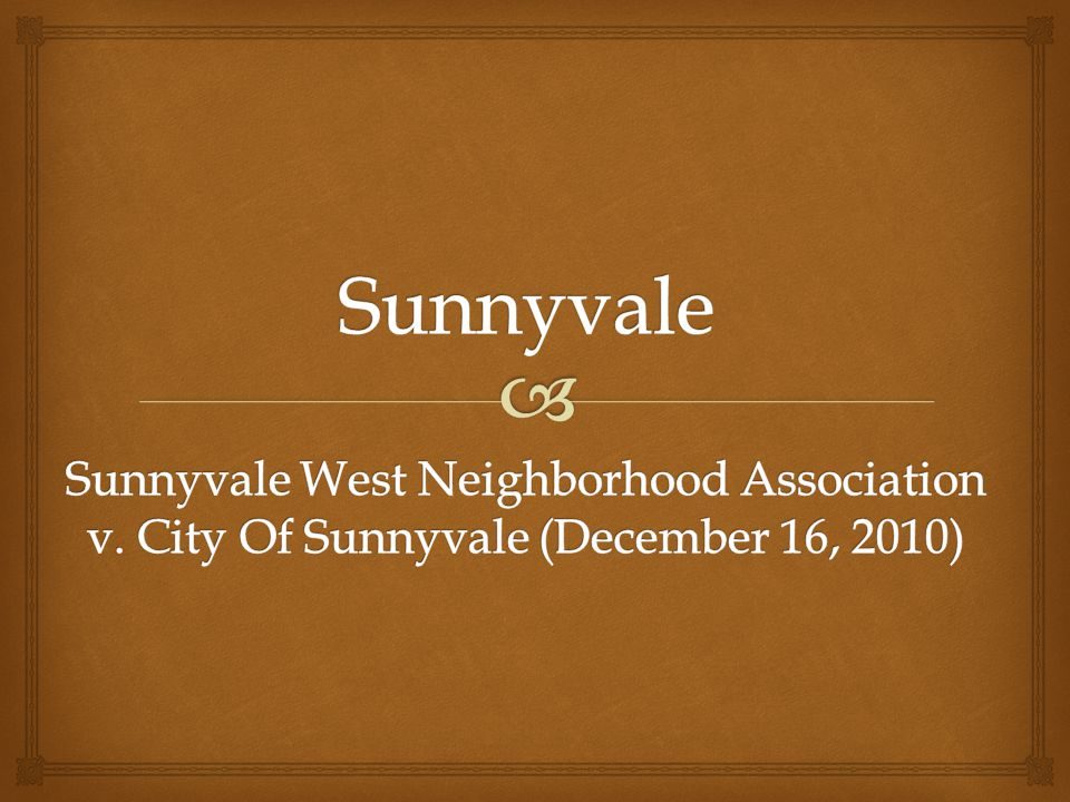 Sunnyvale Sunnyvale West Neighborhood Association v