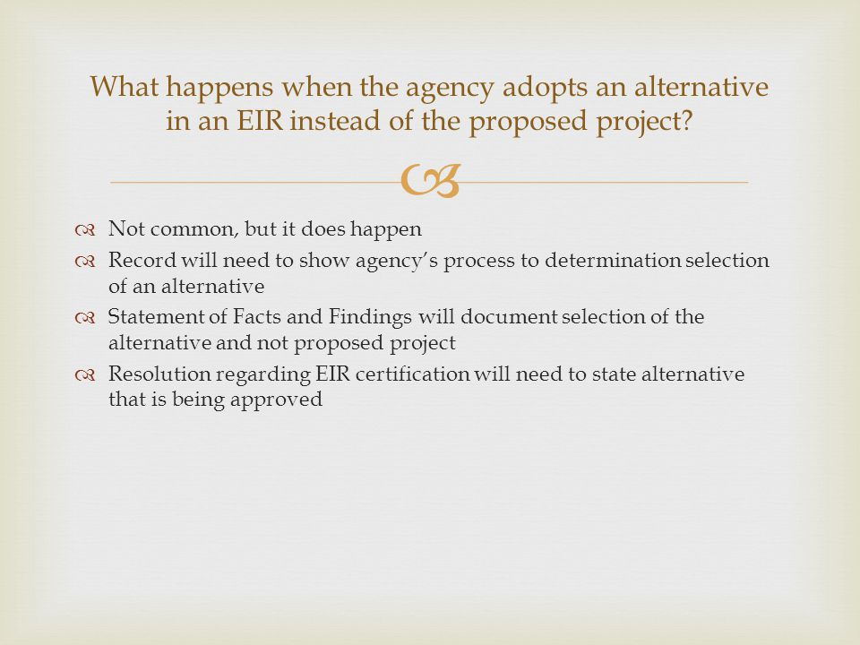 What happens when the agency adopts an alternative in an EIR instead of the proposed project