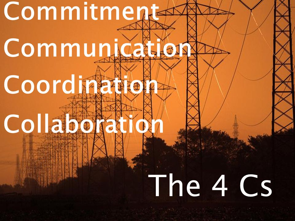 The 4 Cs Commitment Communication Coordination Collaboration