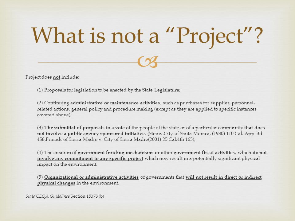 What is not a Project Project does not include: