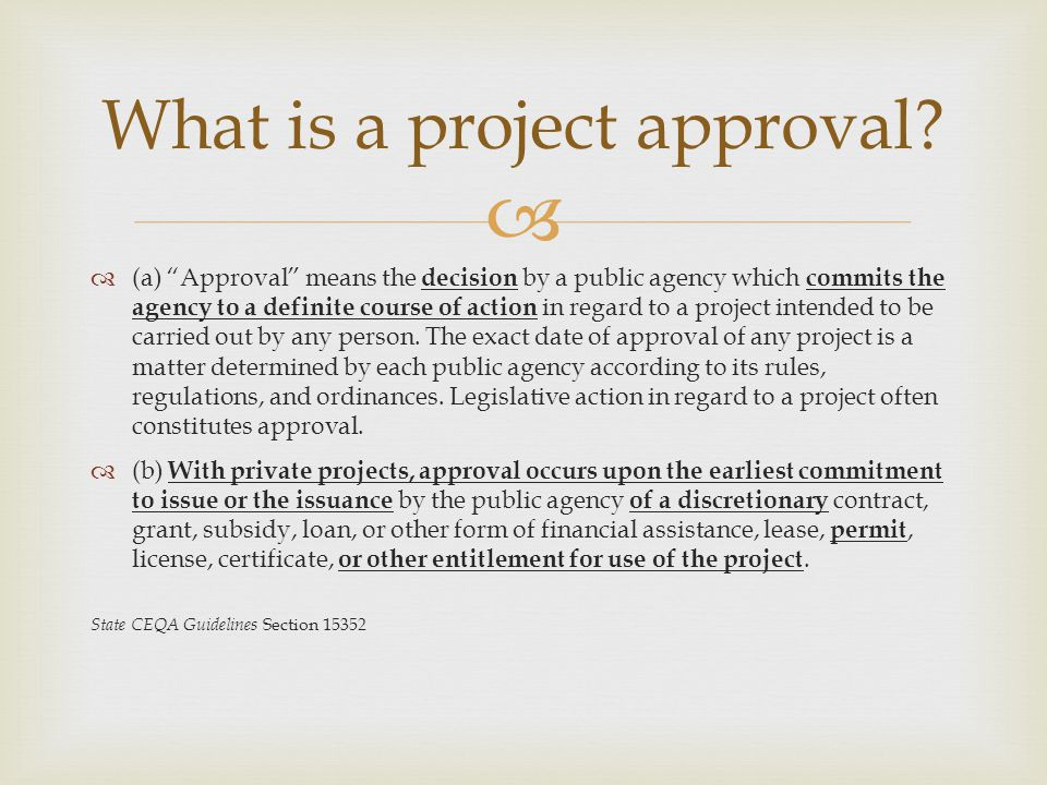 What is a project approval