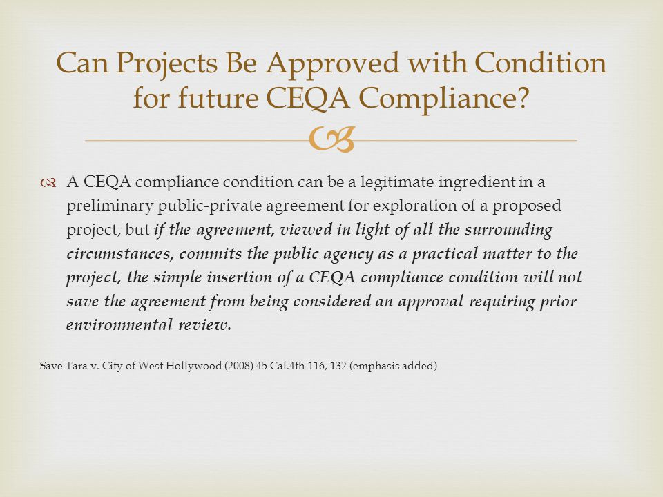 Can Projects Be Approved with Condition for future CEQA Compliance