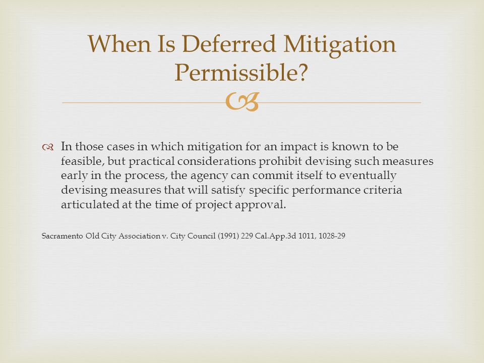 When Is Deferred Mitigation Permissible