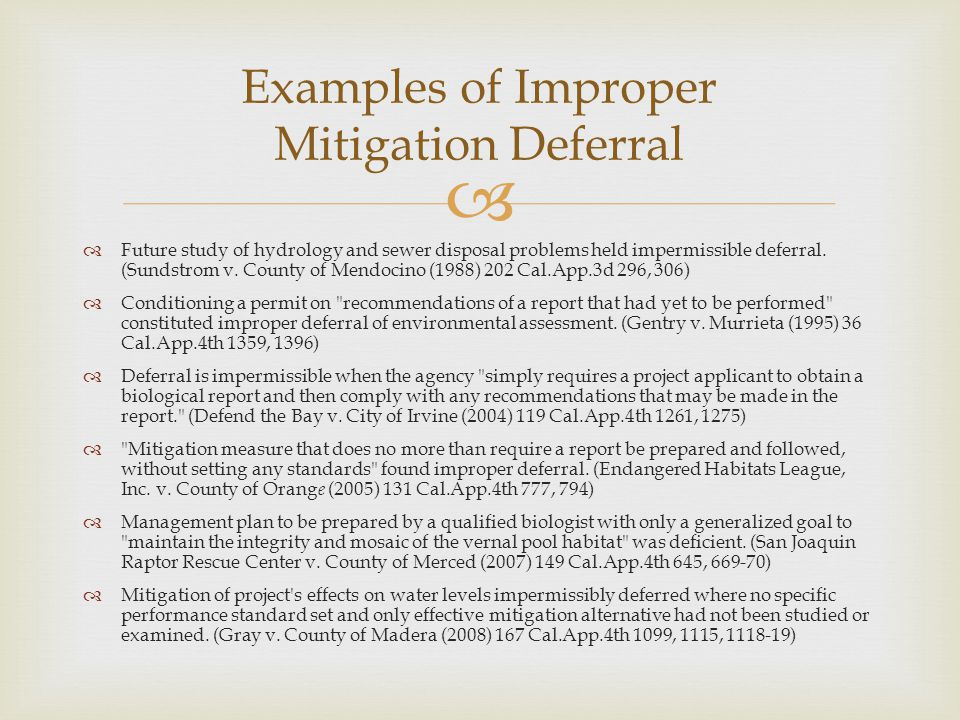 Examples of Improper Mitigation Deferral