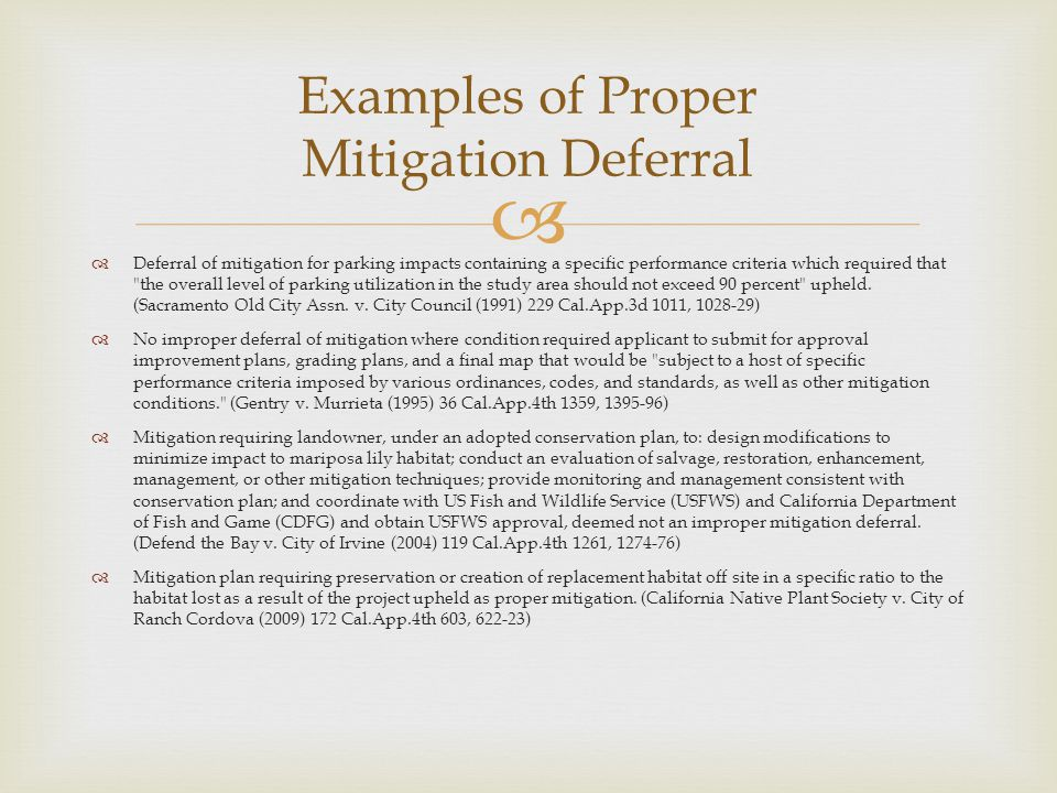 Examples of Proper Mitigation Deferral