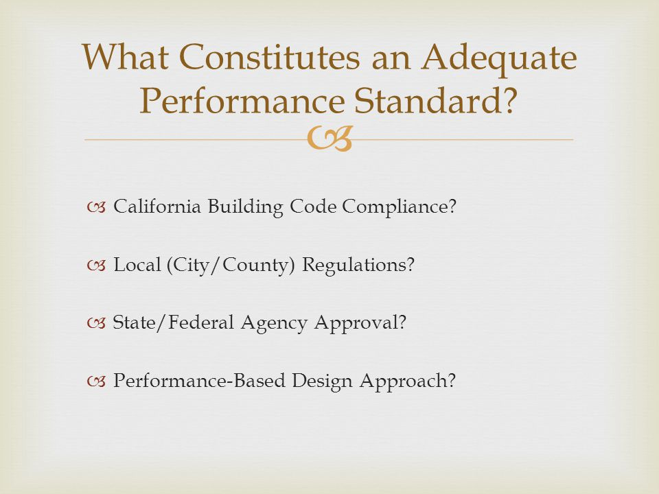 What Constitutes an Adequate Performance Standard
