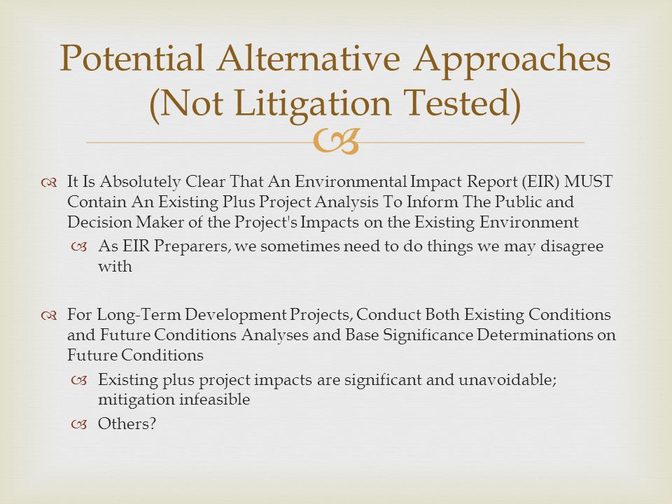 Potential Alternative Approaches (Not Litigation Tested)