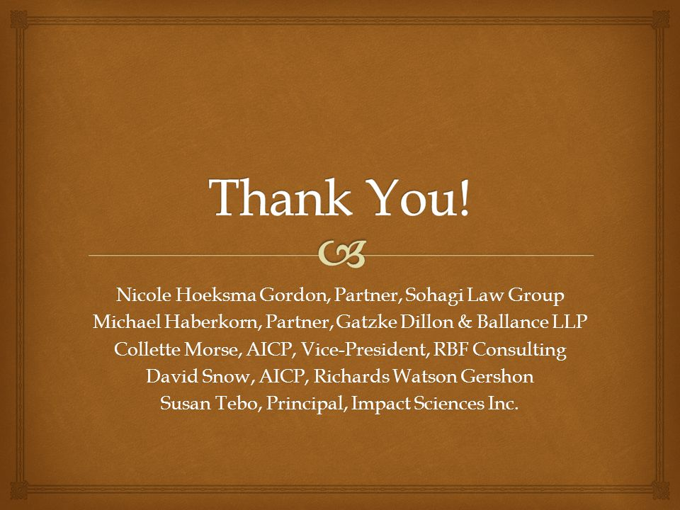 Thank You! Nicole Hoeksma Gordon, Partner, Sohagi Law Group