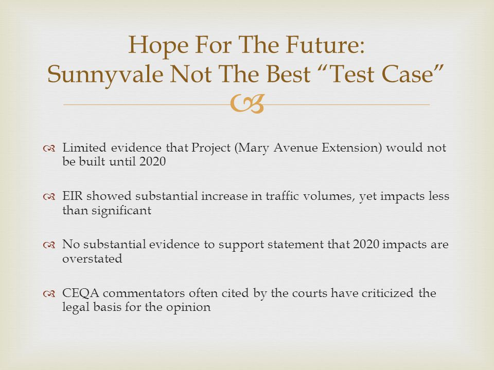 Hope For The Future: Sunnyvale Not The Best Test Case