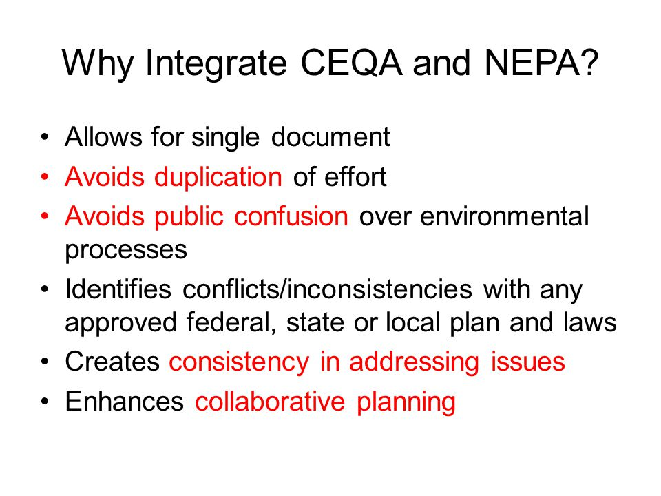 Why Integrate CEQA and NEPA