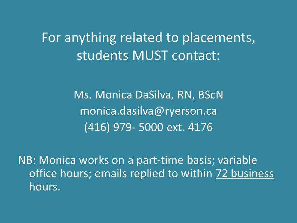 For anything related to placements, students MUST contact: