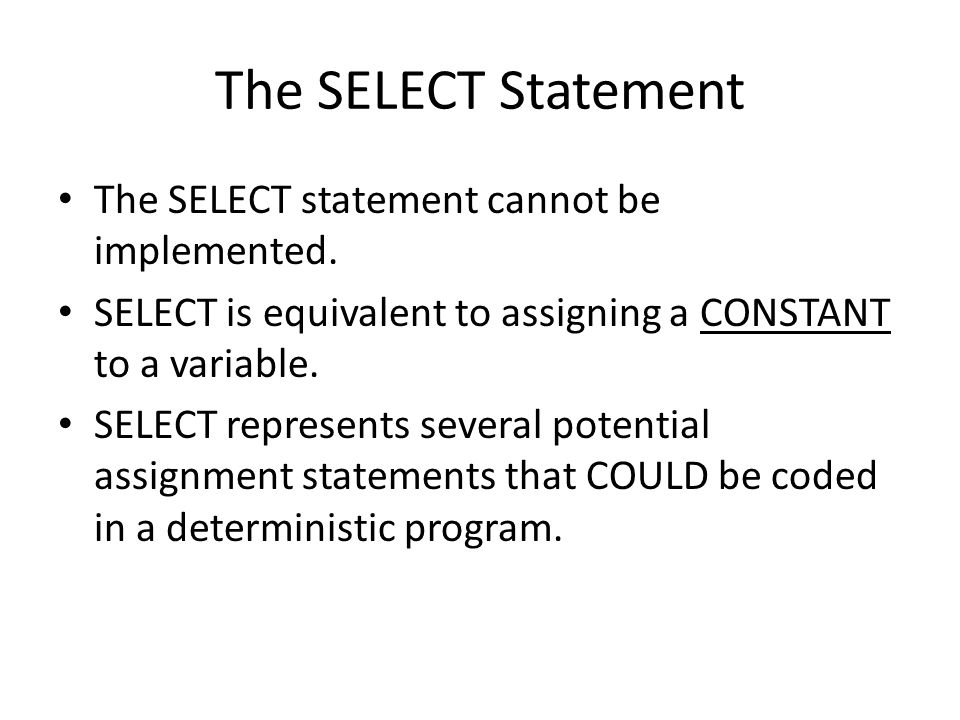 The SELECT Statement The SELECT statement cannot be implemented.