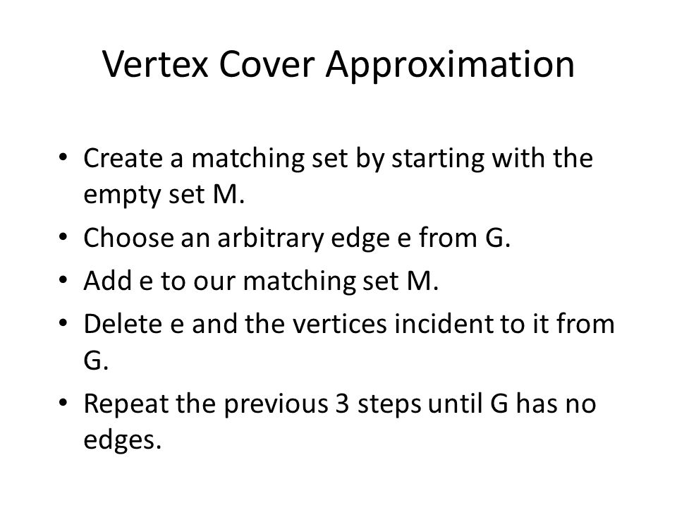 Vertex Cover Approximation