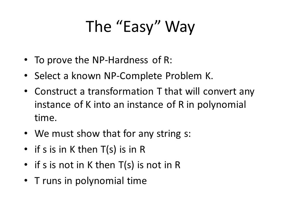The Easy Way To prove the NP-Hardness of R:
