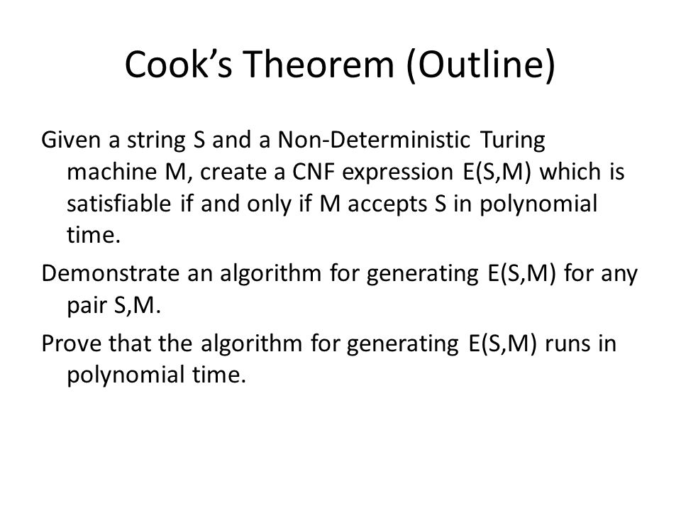 Cook's Theorem (Outline)