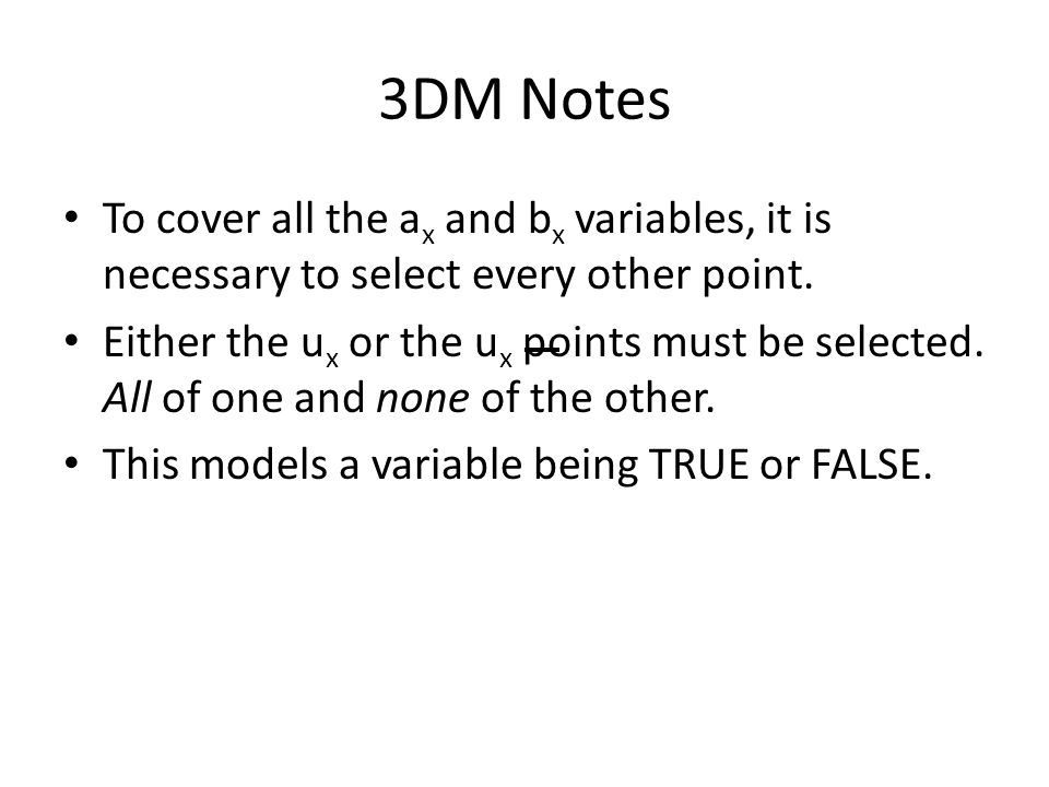 3DM Notes To cover all the ax and bx variables, it is necessary to select every other point.