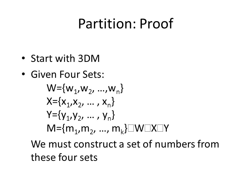 Partition: Proof Start with 3DM