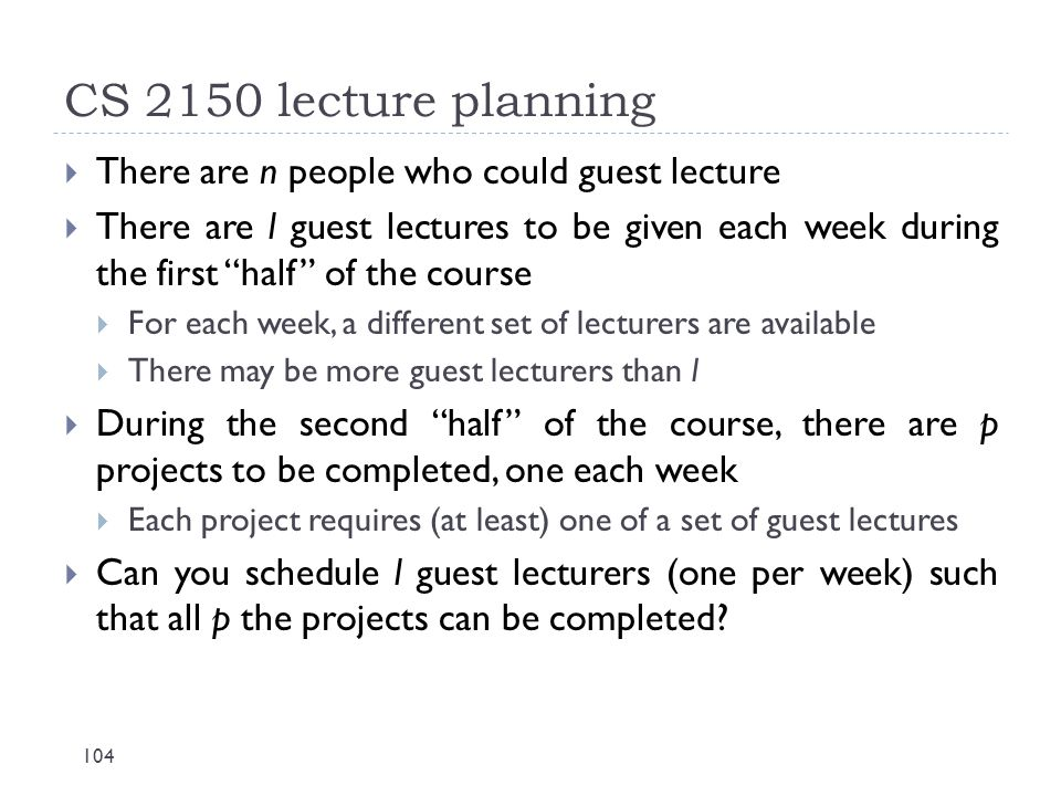 CS 2150 lecture planning There are n people who could guest lecture