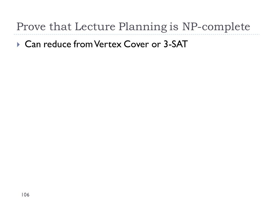 Prove that Lecture Planning is NP-complete