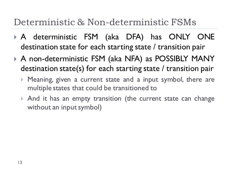 Deterministic & Non-deterministic FSMs