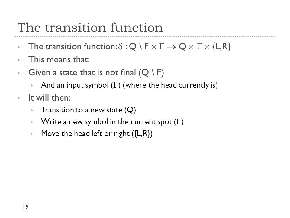 The transition function