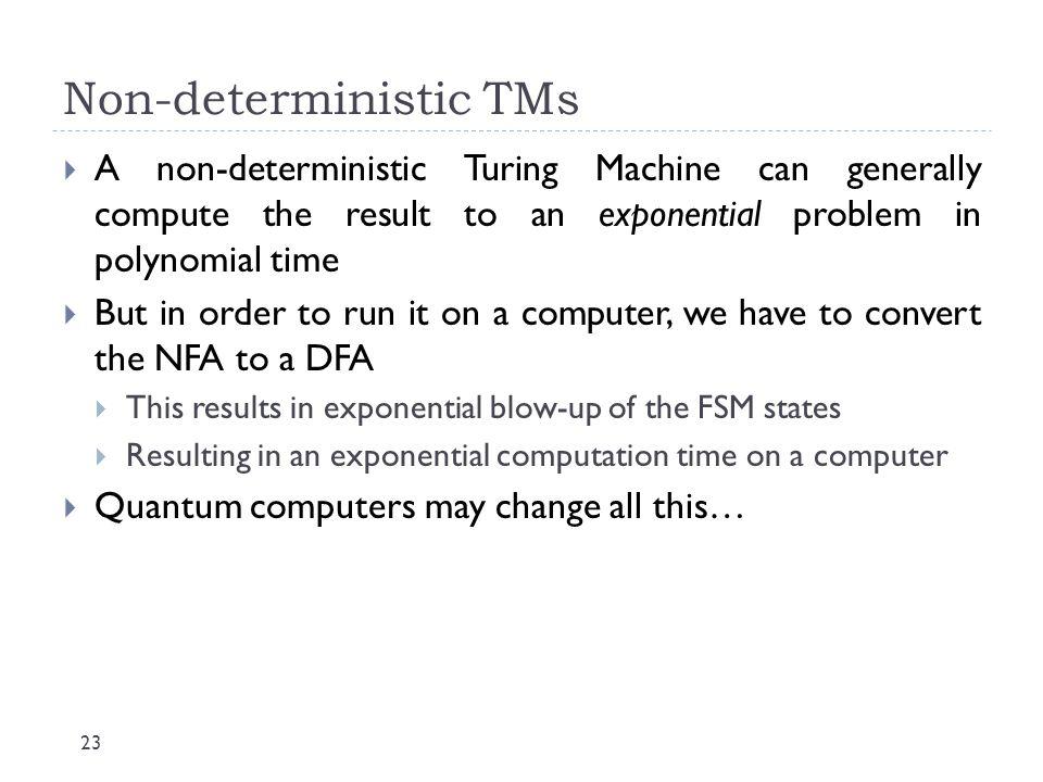Non-deterministic TMs