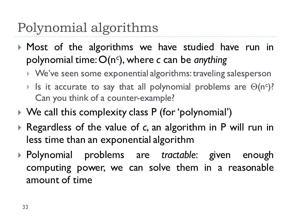 Polynomial algorithms
