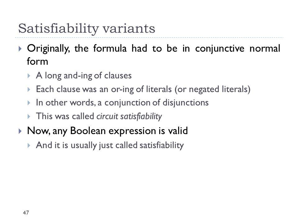 Satisfiability variants
