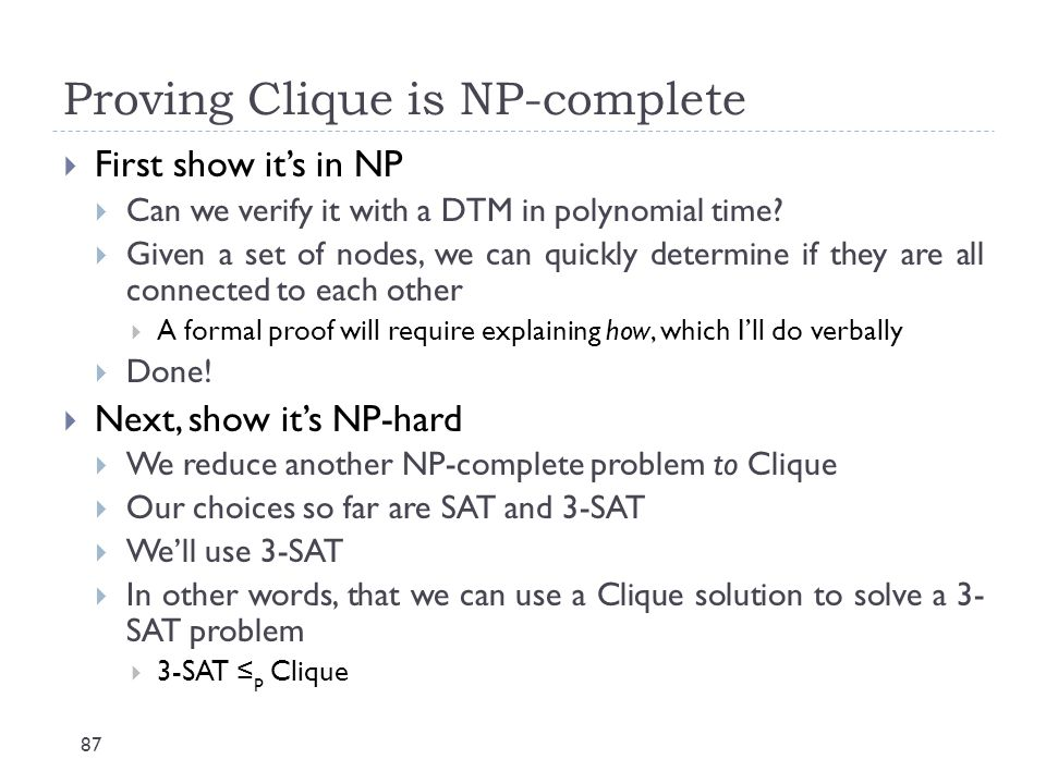 Proving Clique is NP-complete