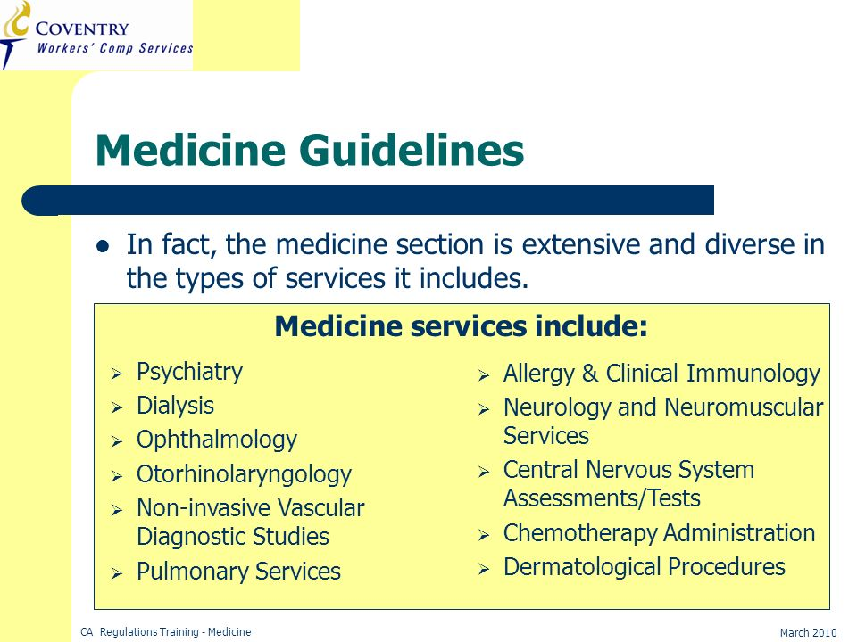 Medicine services include: