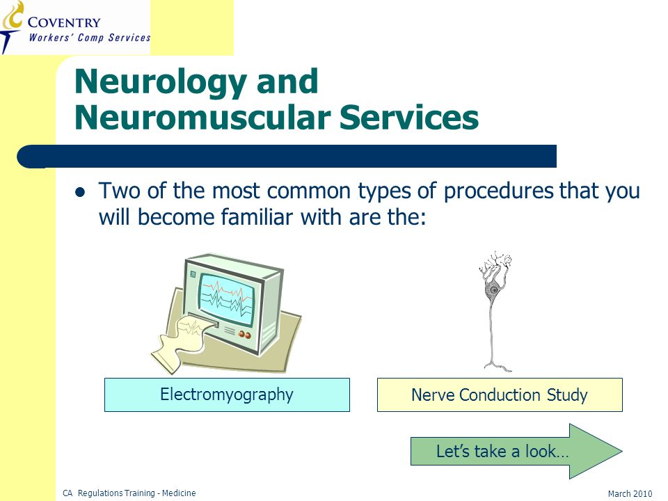 Neurology and Neuromuscular Services