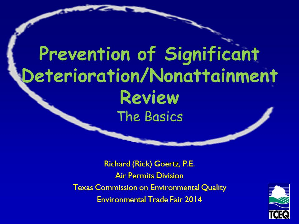 Prevention of Significant Deterioration/Nonattainment Review The Basics