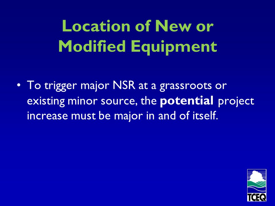 Location of New or Modified Equipment