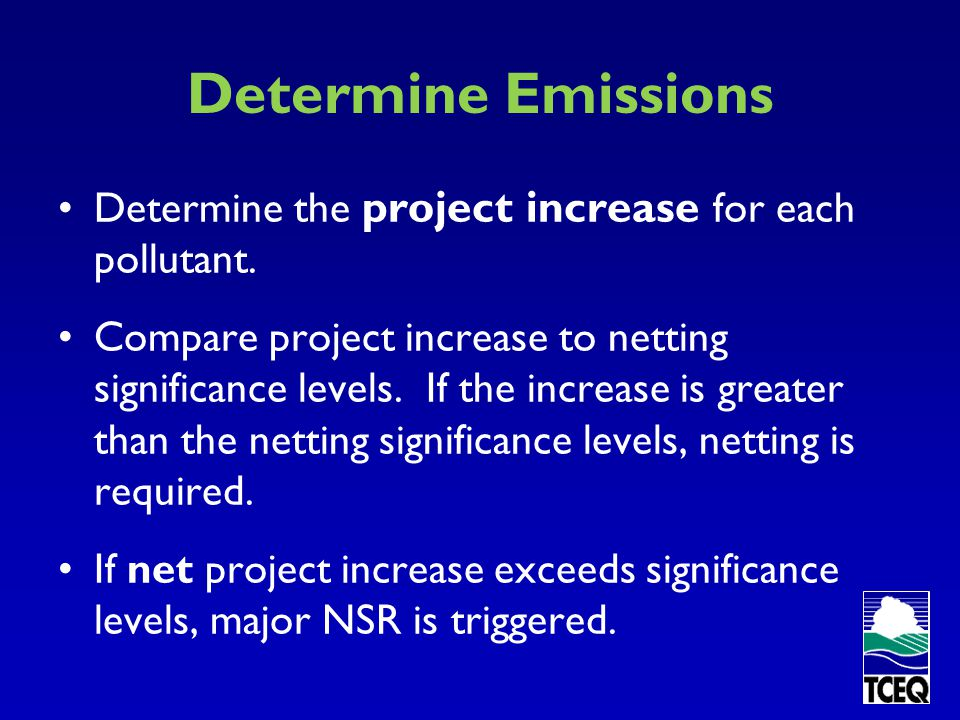 Determine Emissions Determine the project increase for each pollutant.