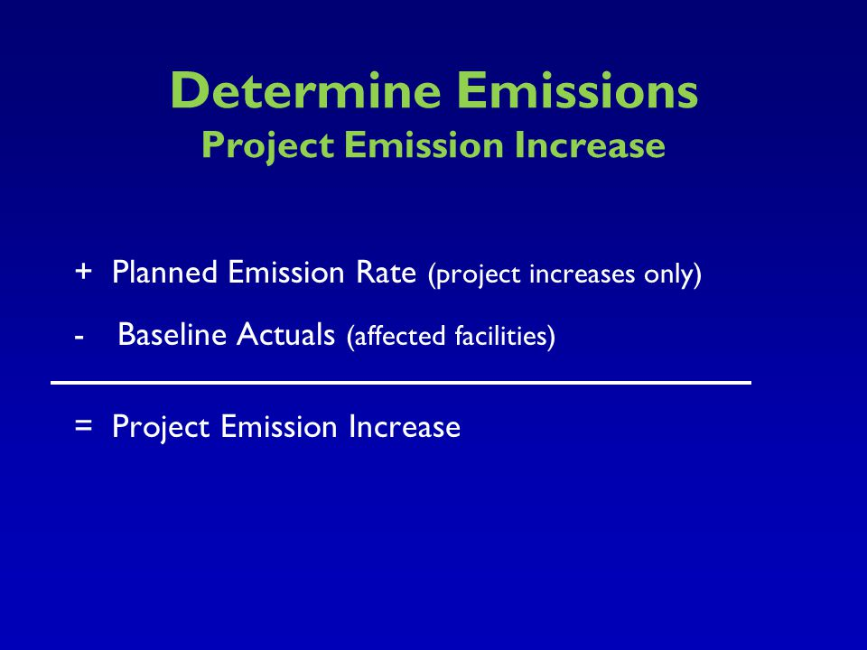 Determine Emissions Project Emission Increase