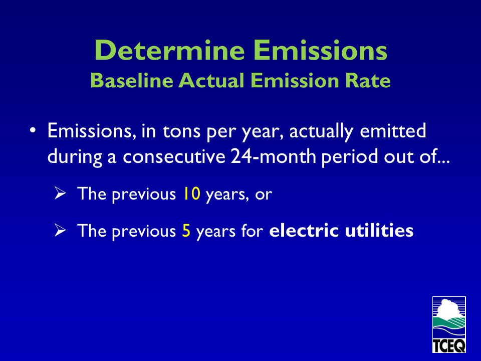 Determine Emissions Baseline Actual Emission Rate